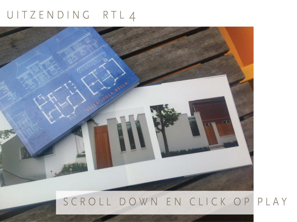 TV uitzending RTL 4 Eigen huis en Tuin